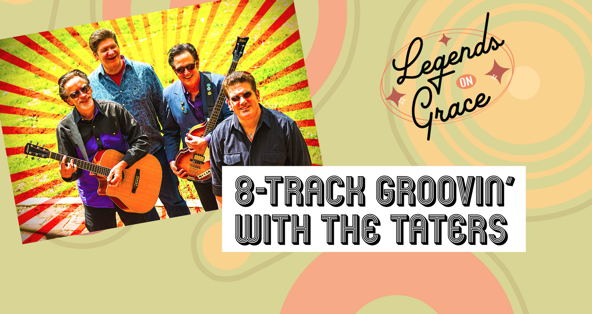 LEGENDS ON GRACE: 8-TRACK GROOIN' WITH THE TATERS