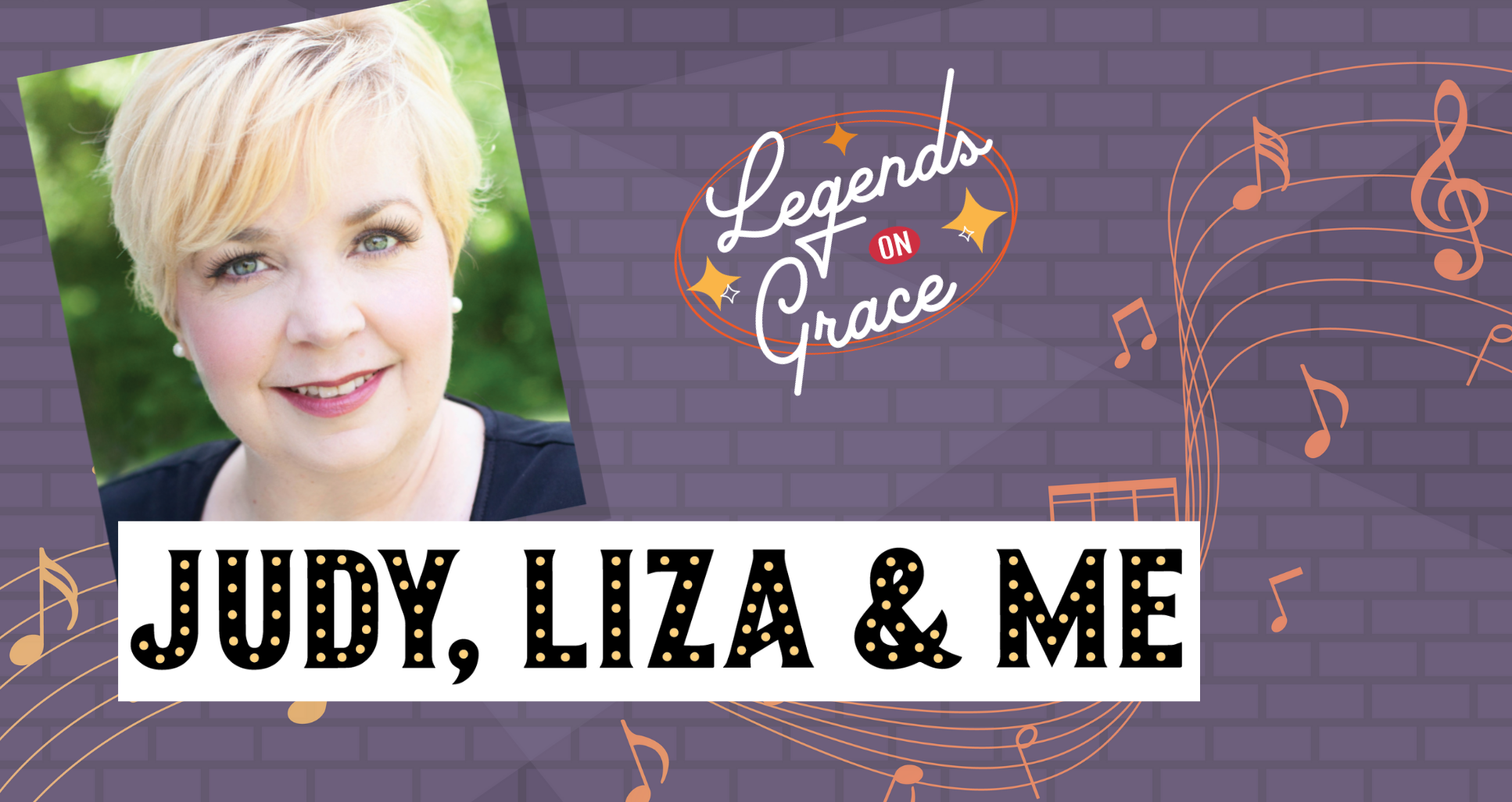 LEGENDS ON GRACE: JUDY, LIZA AND ME