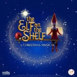 The Elf on the Shelf: A Christmas Musical comes to Dominion Energy Center