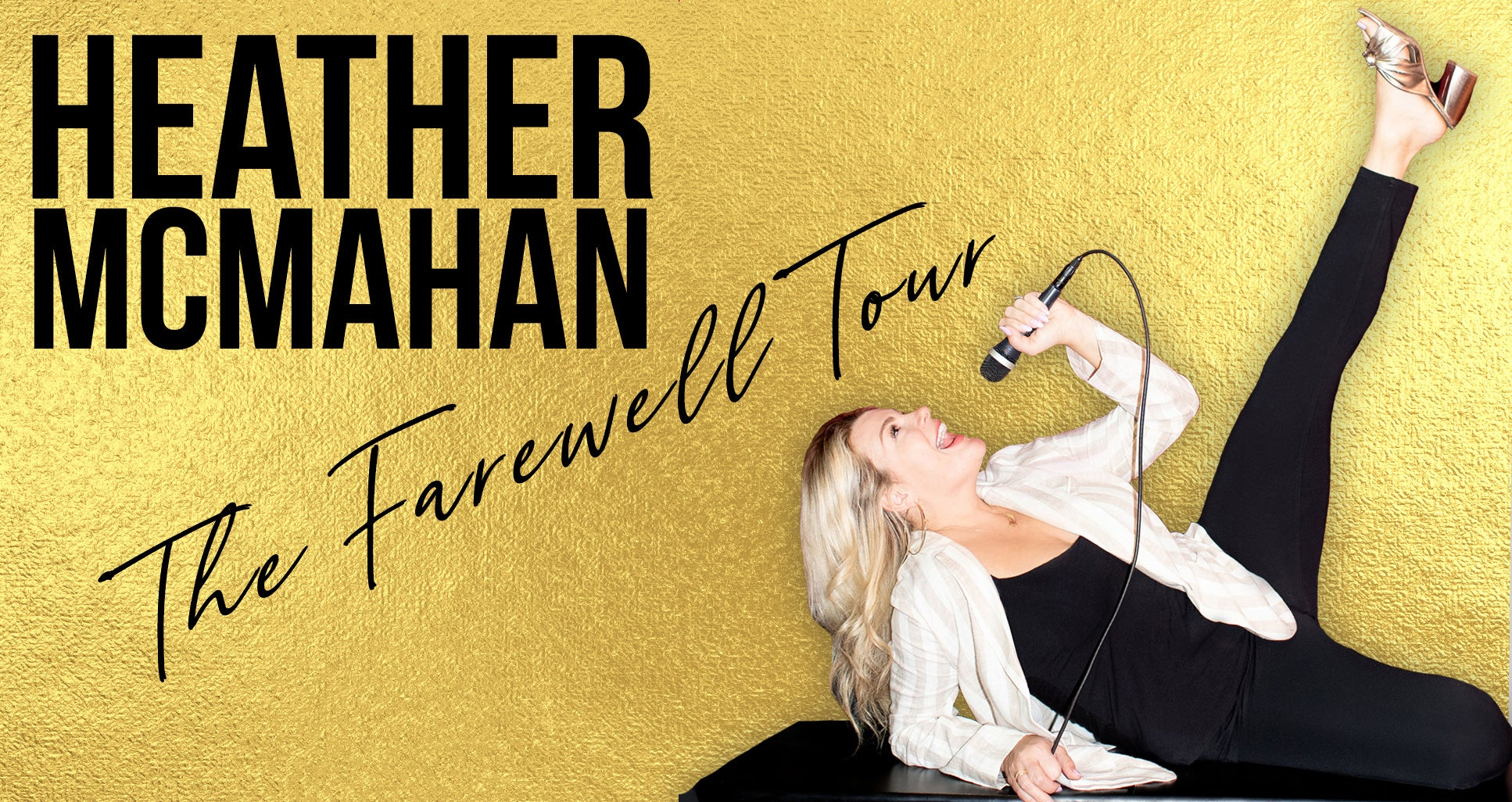 RESCHEDULED: Heather McMahan: The Farewell Tour