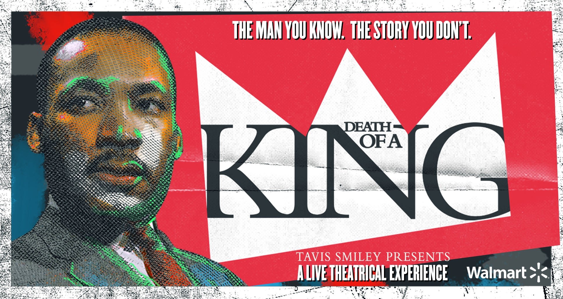 Death of A King: A Live Theatrical Experience