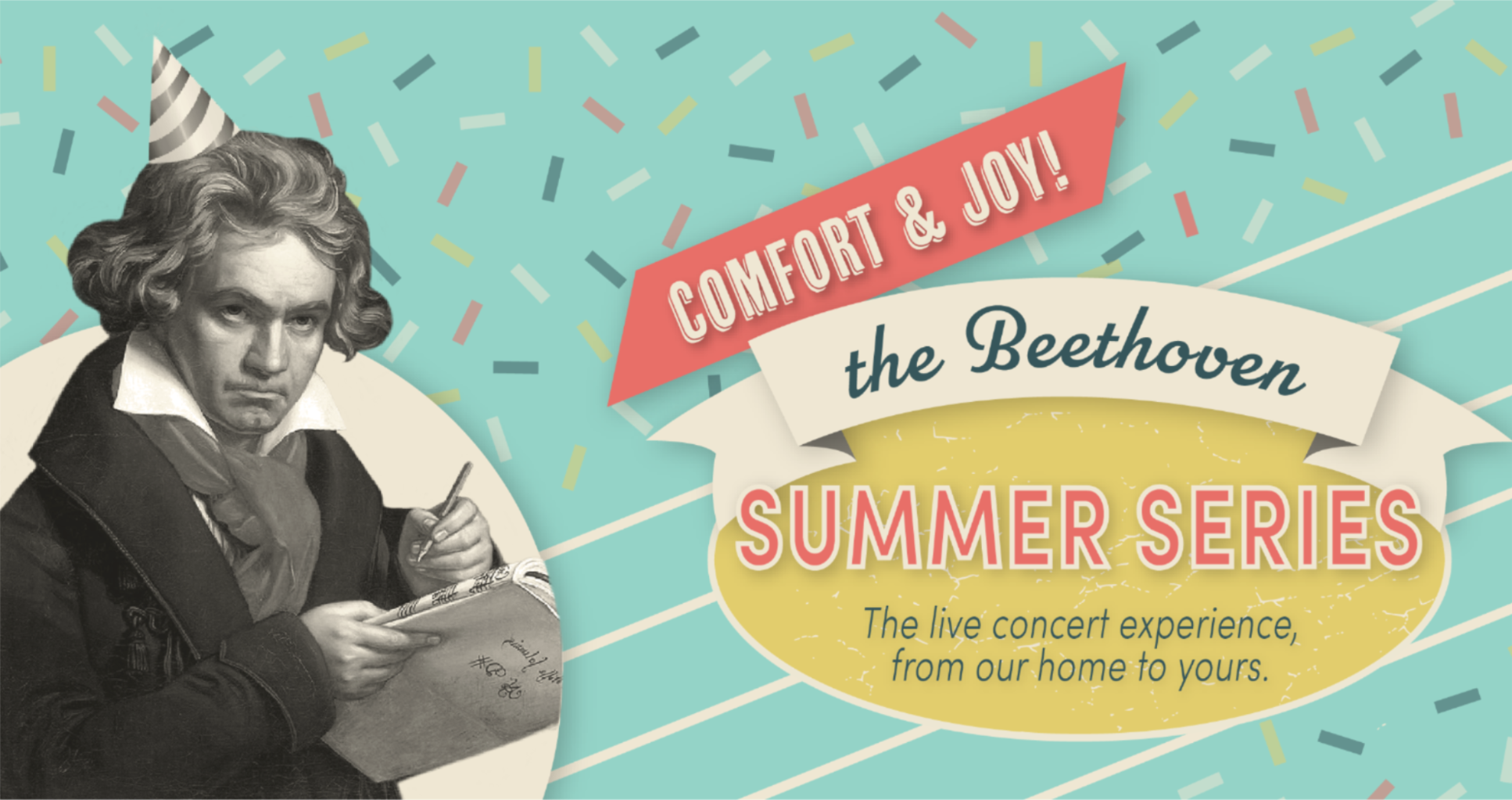 Comfort and Joy! – the Beethoven Summer Series